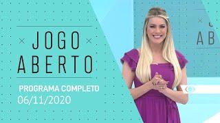 JOGO ABERTO - 06/11/2020 - PROGRAMA COMPLETO