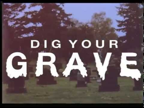 THE PHARMACY - DIG YOUR GRAVE (official video)