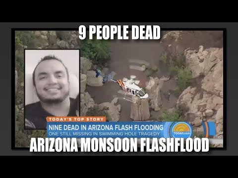 9 People Dead: Arizona Monsoon Flashflood