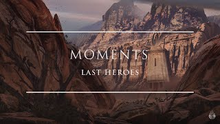 Last Heroes - Moments (Official Audio) | Ophelia Records