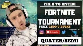 *FORTNITE TOURNAMENT* FREE V-BUCKS!!! QUATER & SEMI FINALS!!! VJF TOURNAMENT!!!