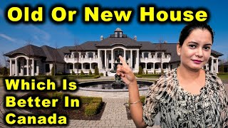 Why We Bought A New House In Canada? | Old House Vs New House | Canada Couple Vlogs