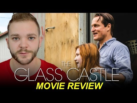 The Glass Castle | Movie Review | Patrick Beatty Reviews