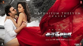 Saaho - Mazhaiyum Theeyum Teaser | Prabhas, Shraddha K | Guru R, Haricharan S, Shakthisree G | Karky