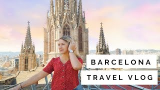 BARCELONA Top Things To Do | Travel Vlog