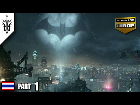 BRF - Batman : Arkham Knight [Part 01]