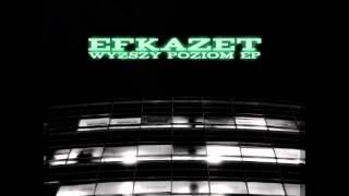 Efkazet - Ostatni Moment (Young Jeezy - Bag Music instrumental)