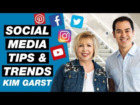 Social Media Marketing Trends and Tips for 2018 — Kim Garst Interview