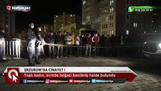 Erzurum da kadın cinayeti