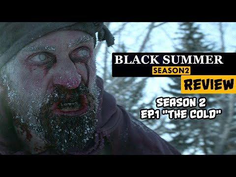 """Download Black Summer Season 2 Ep.1 """"The Cold"""" REVIEW"""