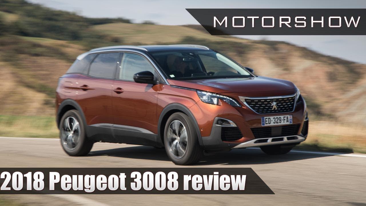 2018 peugeot 3008 review.  2018 2018 peugeot 3008 review  motorshow to peugeot