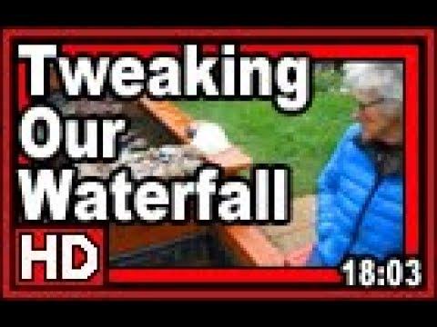 Tweaking Our Waterfall - Wisconsin Garden Video Blog 830