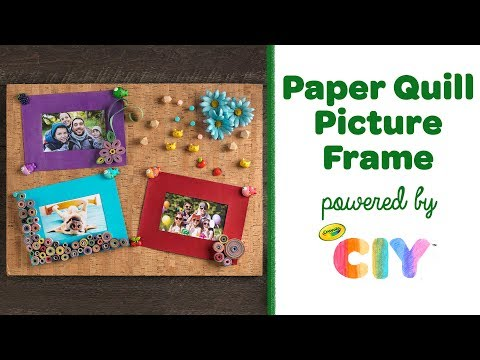 How to Paper Quill   DIY Frame for Pictures    Crayola CIY: Create It Yourself
