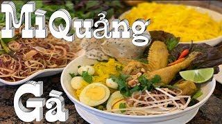 Mì Quảng - Cách nấu Mì Quảng Gà Thơm Ngon và chuẩn vị - Vietnamese Version - Taylor Recipes
