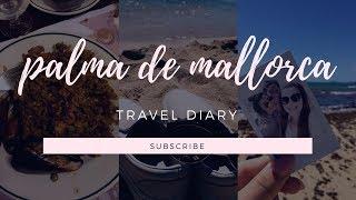 Palma de Mallorca, Travel Diary