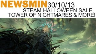Newsmin - 30/10/13 - Steam Halloween Sale, Guild Wars 2 Tower Of Nightmares & More!