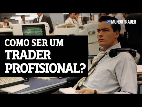 Como Ser Um Trader Profissional ?