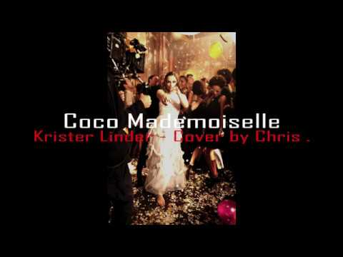 Coco Mademoiselle - Chanel - Krister Linder [Cover by Chris .]