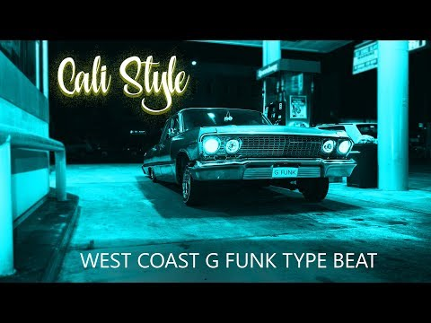 G-Funk x Warren G & Nate Dogg x West Coast Type Beat - Cali Style *SOLD*