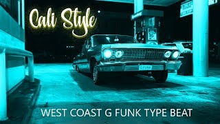 G-Funk x Warren G & Nate Dogg x West Coast Type Beat - Cali Style *SOLD*