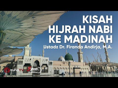 kisah-hijrah-nabi-ke-madinah---ustadz-firanda-andirja