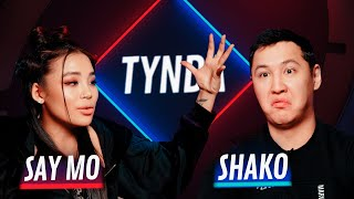 Tynda: Say Mo vs Shako