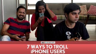 FilterCopy | 7 Ways To Troll iPhone Users | ft. Akash Deep Arora
