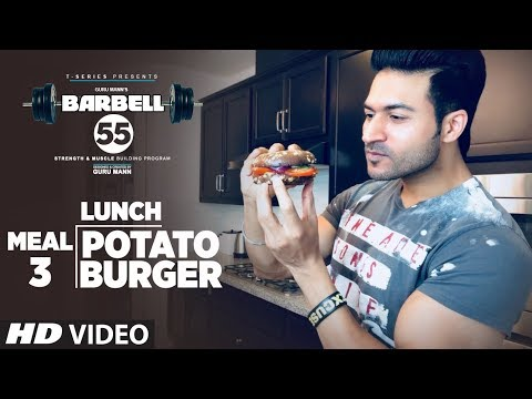 MEAL 3: LUNCH (BARBELL 55) - POTATO BURGER || MUSCLE BUILDING PLAN By GURU MANN
