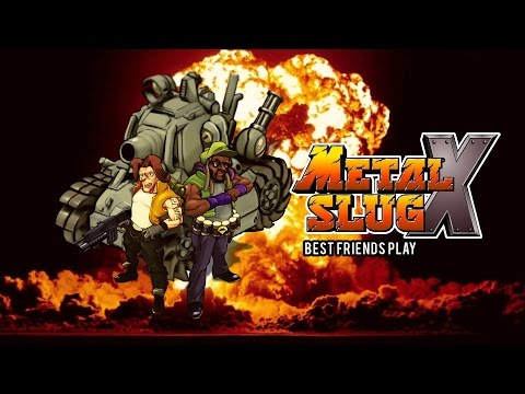 Best Friends Play Metal Slug X