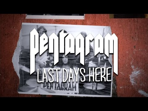 Pentagram - Last Days Here (documentary trailer)