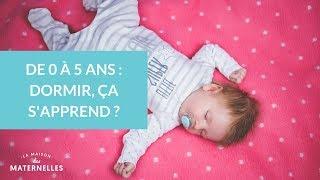 De 0 à 5 ans : dormir, ça s'apprend ?  - La Maison des maternelles #LMDM