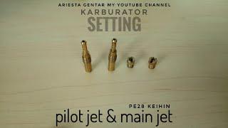 Gambar cover Cara Seting Pilot Jet & Main Jet Karburator PE 28 KEIHIN part 1