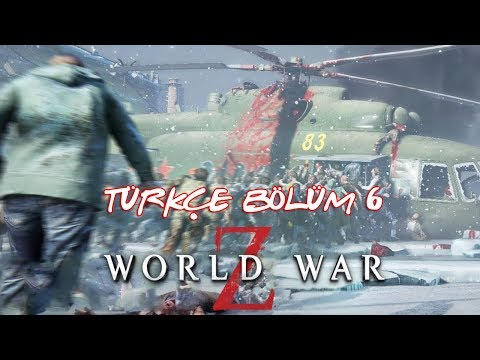 MOSKOVA SALDIRISI ! | WORLD WAR Z TÜRKÇE BÖLÜM 6