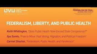 Federalism, Liberty and Public Health