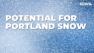 weather models show potential for snow in Portland early next week