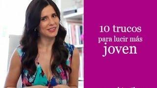 10 trucos para lucir más jovén 10