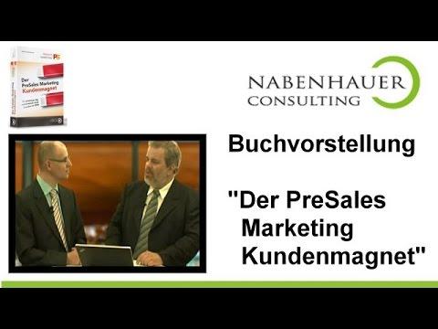 Der PreSales Marketing Kundenmagnet - Buchbesprechung mit Autor Robert Nabenhauer