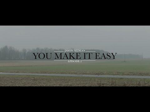 Jason Aldean: You Make It Easy - Episode 2