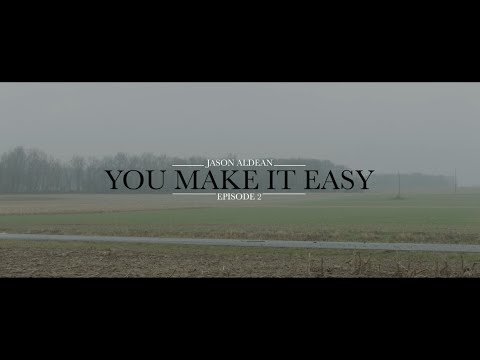 Jason Aldean: You Make It Easy  Episode 2
