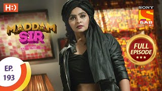 Maddam Sir - Ep 193 - Full Episode - 8th March, 2021