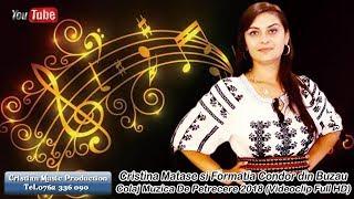 Cristina Matase si Formatia Condor Din Buzau - Colaj Muzica De Petrecere Live 2018 (VideoclipHD)