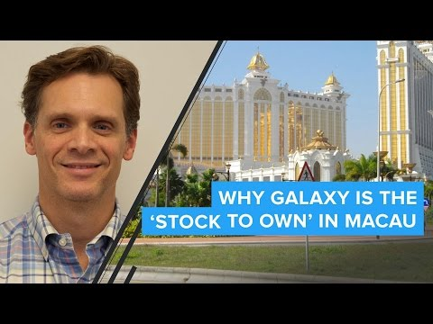 Why Galaxy Is The 'Stock To Own' In Macau