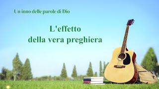 La migliore musica cristiana - L'effetto della vera preghiera
