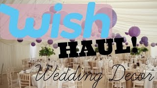 Wish App HAUL & Review wedding decor!