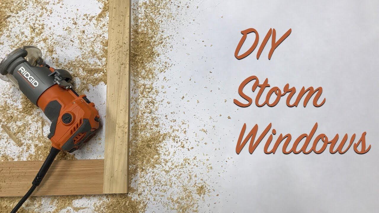 DIY Storm Windows - YouTube