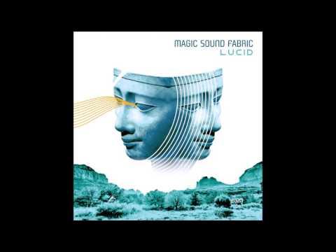 Magic Sound Fabric - Lucid [Full Album]