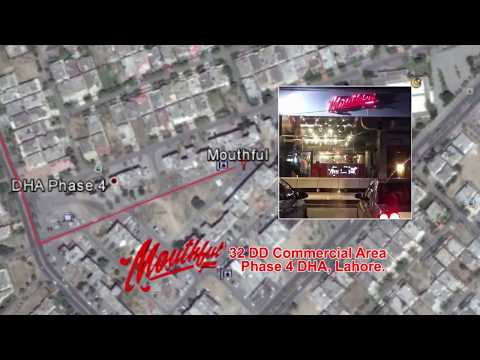 Mouthful Restaurant in Lahore Location