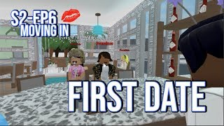 Roblox Bloxburg| FIRST DATE !!!! Moving In Ep6, S-2