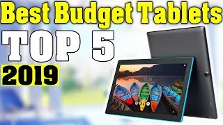 TOP 5: Best Budget Tablet 2019