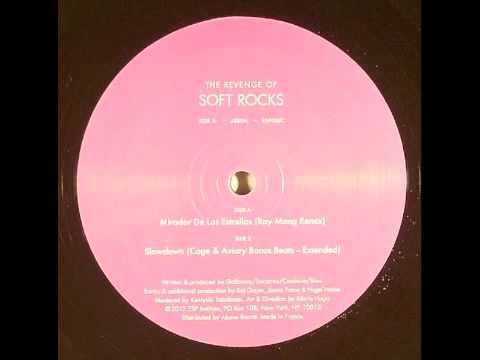 Soft Rocks  Mirador De Las Estrellas Ray Mang Remix